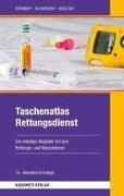 Taschenatlas Rettungsdienst - Roman Böhmer, Benno Wolcke, Thomas Schneider