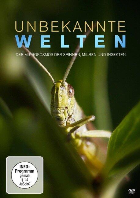 Unbekannte Welten - Der Mikrokosmos der Spinnen, Milben und Insekten -
