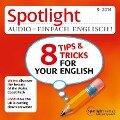 Englisch lernen Audio - 8 Tipps und Tricks f¿r Ihr Englisch - Spotlight Verlag