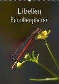 Libellen / Familienplaner (Wandkalender 2018 DIN A2 hoch) - Andrea Potratz