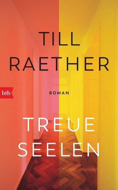 Treue Seelen - Till Raether