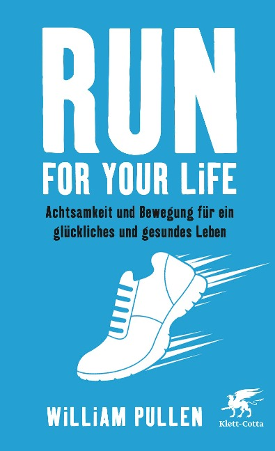 Run for your Life - William Pullen