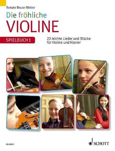 Die fröhliche Violine 1. Spielbuch - Renate Bruce-Weber
