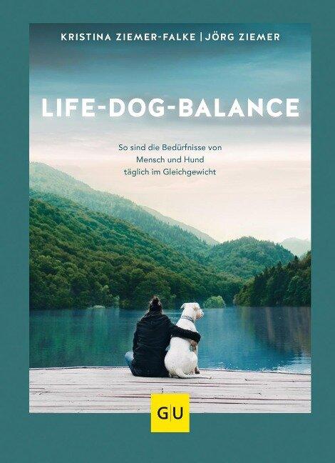 Life-Dog-Balance - Jörg Ziemer, Kristina Ziemer-Falke