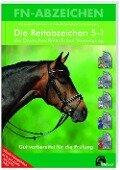 Die Reitabzeichen 5-1 der Deutschen Reiterlichen Vereinigung - Michaela Otte-Habenicht