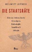 Die Staatsräte - Helmut Lethen