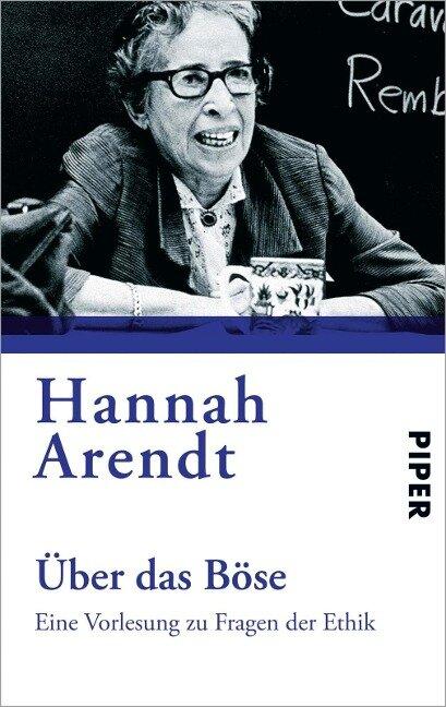 Über das Böse - Hannah Arendt