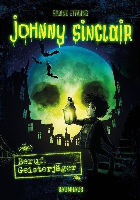 Johnny Sinclair 01 - Beruf: Geisterjäger - Sabine Städing