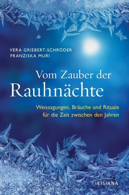 Vom Zauber der Rauhnächte - Vera Griebert-Schröder, Franziska Muri