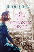 Das Haus der schönen Dinge - Heidi Rehn