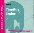 Tinnitus lindern. CD - Maria Holl
