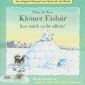 Kleiner Eisbär lass mich nicht allein! CD - Hans de Beer