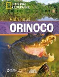 National Geographic A2: Vida en el Orinoco -
