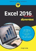 Excel 2016 für Dummies kompakt - Greg Harvey
