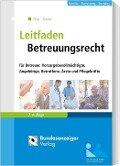 Leitfaden Betreuungsrecht - Jürgen Thar, Wolfgang Raack
