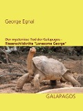 """Der mysteriöse Tod der Galapagos-Riesenschildkröte """"Lonesome George"""" - George Egnal"""