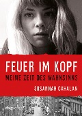 Feuer im Kopf - Susannah Cahalan