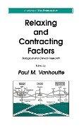 Relaxing and Contracting Factors - Paul M. Vanhoutte