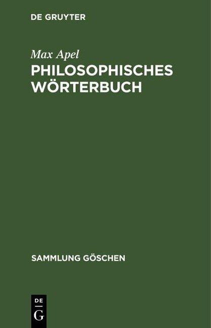 Philosophisches Wörterbuch - Max Apel
