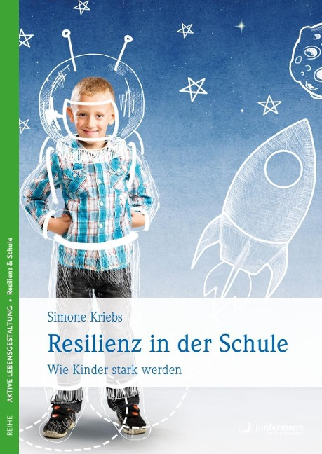 Resilienz in der Schule - Simone Kriebs