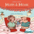 Moppi und Möhre - Abenteuer im Meerschweinchenhotel - Anna Lott