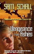 Vengeance from Ashes (Honor and Duty, #1) - Amanda Green, Sam Schall