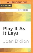 PLAY IT AS IT LAYS M - Joan Didion