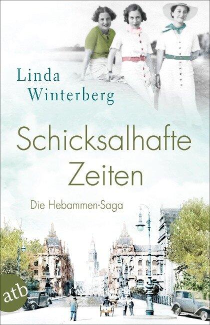Schicksalhafte Zeiten - Linda Winterberg