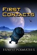 First Contacts (Alec, #1) - Ernest Polmateer