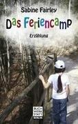 Das Feriencamp - Sabine Fairley