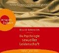 Die Psychologie sexueller Leidenschaft - David Schnarch