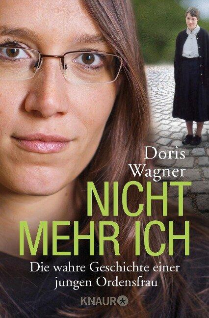 Nicht mehr ich - Doris Wagner