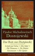 Das Beste von Dostojewski: Schuld und Sühne + Der Idiot + Die Dämonen + Die Brüder Karamasow + Der Spieler (Vollständige deutsche Ausgabe) - Fjodor Michailowitsch Dostojewski