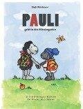 Pauli geht in den Kindergarten - Birgit Minichmayr