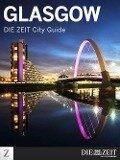 Glasgow - DIE ZEIT City Guide - DIE ZEIT