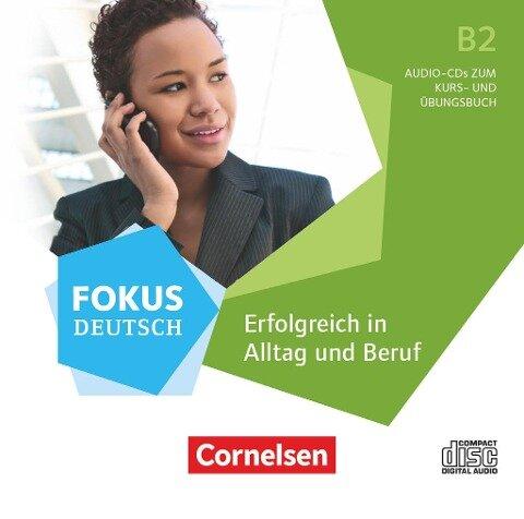 Fokus Deutsch B2 - Erfolgreich in Alltag und Beruf - Allgemeine Ausgabe -