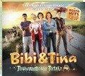 Bibi & Tina - Soundtrack zum 4. Kinofilm: Tohuwabohu total -