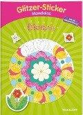 Glitzer-Sticker-Mandalas Blumen. Malbuch ab 5 Jahren -