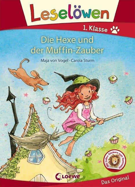 Leselöwen 1. Klasse - Die Hexe und der Muffin-Zauber - Maja von Vogel