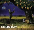Fierce Mercy - Colin Hay