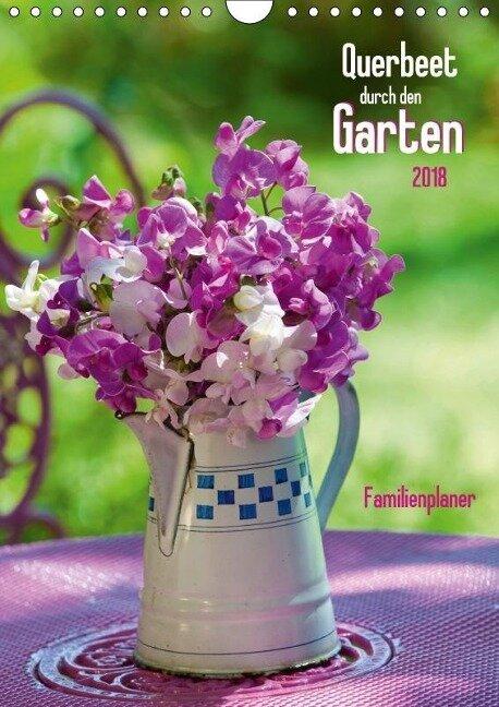 Querbeet durch den Garten (Wandkalender 2018 DIN A4 hoch) - Judith Dzierzawa