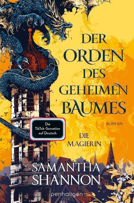 Der Orden des geheimen Baumes - Die Magierin - Samantha Shannon