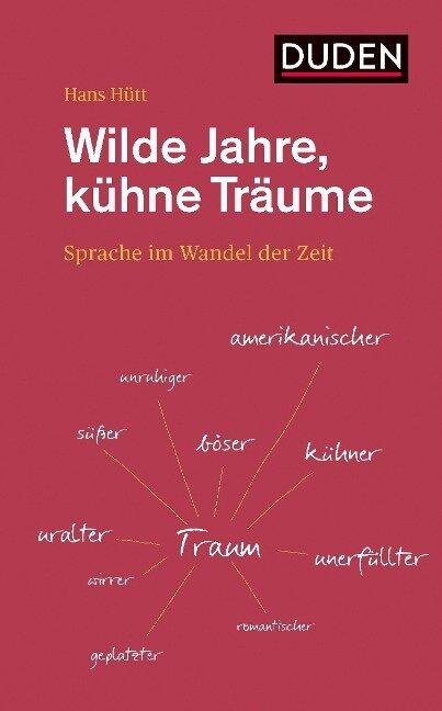 Wilde Jahre, kühne Träume - Hans Hütt
