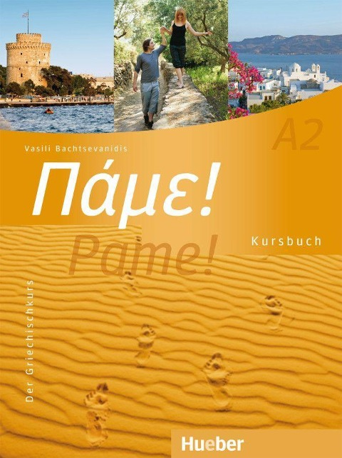 Pame! A2. Kursbuch - Vasili Bachtsevanidis