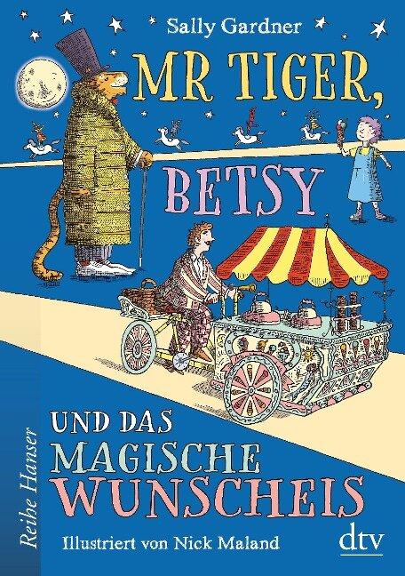 Mr Tiger, Betsy und das magische Wunscheis