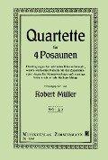 Ausgewählte Quartette. Heft 2. 4 Posaunen -