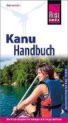 Reise Know-How Kanu-Handbuch - Rainer Höh