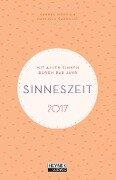 Sinneszeit 2017 Taschenkalender - Andrea Mönch, Danijela Saponjic
