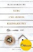 Luba und andere Kleinigkeiten - Selma Mahlknecht