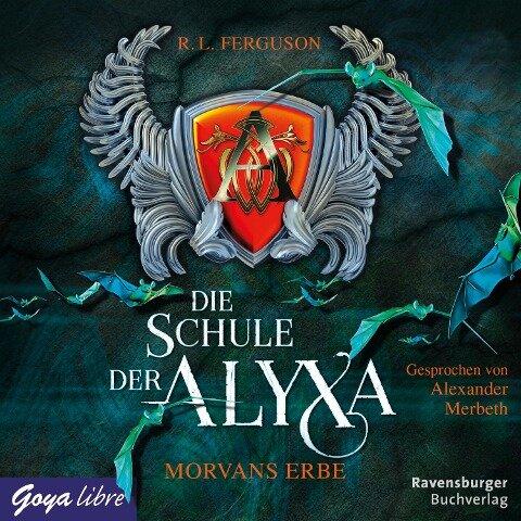 Die Schule der Alyxa. Morvans Erbe - R. L. Ferguson